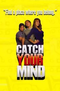 Catch Your Mind (2008)